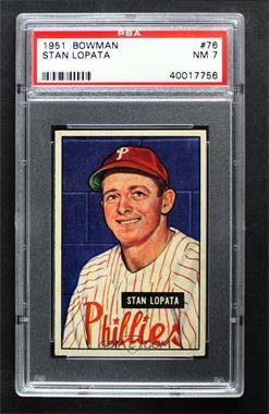 1951 Bowman - [Base] #76 - Stan Lopata [PSA7NM]