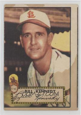 1952 Topps - [Base] #102 - Bill Kennedy [Poor to Fair]