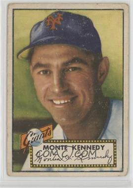 1952 Topps - [Base] #124 - Monte Kennedy [GoodtoVG‑EX]