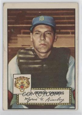 1952 Topps - [Base] #192 - Myron Ginsberg [NoneGoodtoVG‑EX]