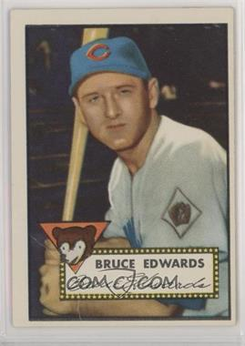 1952 Topps - [Base] #224 - Bruce Edwards [Poor]
