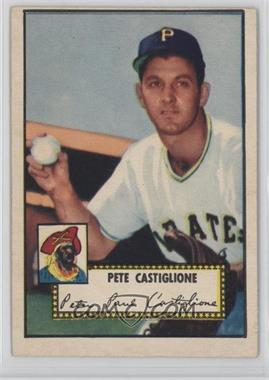 1952 Topps - [Base] #260 - Pete Castiglione [GoodtoVG‑EX]