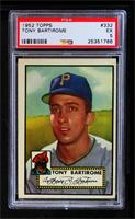 Tony Bartirome [PSA 5]