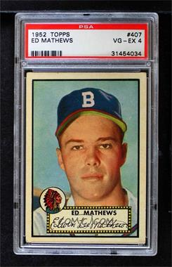 1952 Topps - [Base] #407 - High # - Eddie Mathews [PSA 4 VG‑EX]