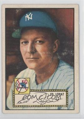 1952 Topps - [Base] #57.1 - Ed Lopat (Red Back) [Good to VG‑EX]