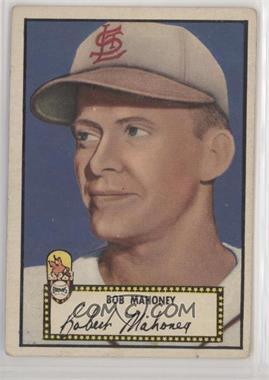 1952 Topps - [Base] #58.2 - Bob Mahoney (Black Back) [GoodtoVG‑EX]