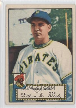 1952 Topps - [Base] #73.1 - Bill Werle (Red Back)
