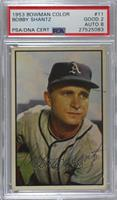 Bobby Shantz [PSA/DNA Certified Encased]