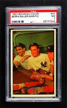 1953 Bowman Color - [Base] #44 - Hank Bauer, Yogi Berra, Mickey Mantle [PSA7NM]
