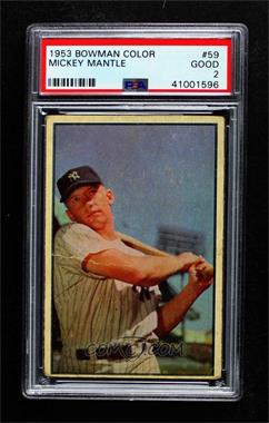 1953 Bowman Color - [Base] #59 - Mickey Mantle [PSA 2 GOOD]