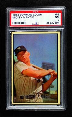 1953 Bowman Color - [Base] #59 - Mickey Mantle [PSA 7 NM]