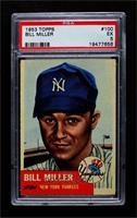 Bill Miller (Bio Information in White) [PSA5EX]