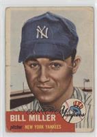 Bill Miller (Bio Information in White) [Poor]