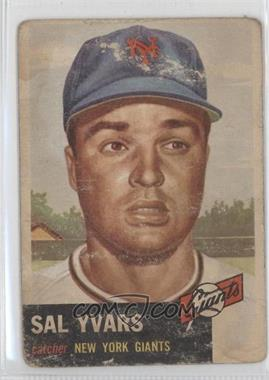 1953 Topps - [Base] #11 - Sal Yvars [PoortoFair]
