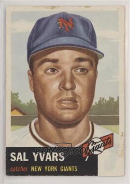 1953 Topps - [Base] #11 - Sal Yvars [GoodtoVG‑EX]