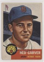 Ned Garver [GoodtoVG‑EX]