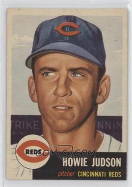 1953 Topps - [Base] #12 - Howie Judson [Good to VG‑EX]