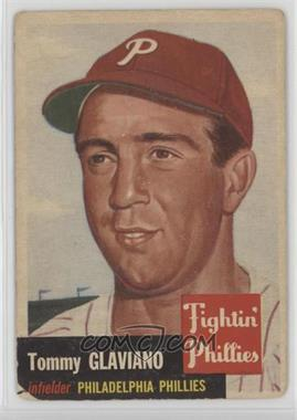 1953 Topps - [Base] #140 - Tommy Glaviano [Poor]