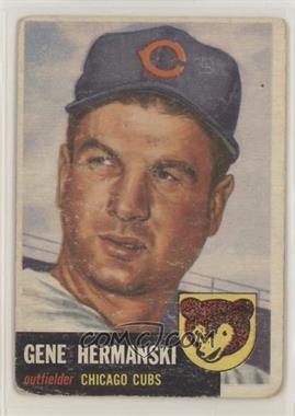 1953 Topps - [Base] #179 - Gene Hermanski [NonePoortoFair]