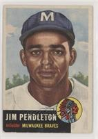 Jim Pendleton [Poor to Fair]
