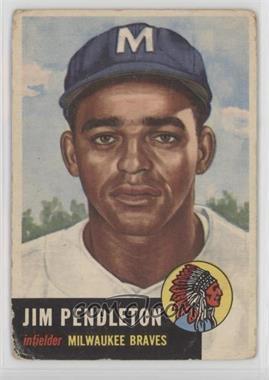 1953 Topps - [Base] #185 - Jim Pendleton [Poor]