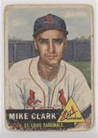 Mike Clark [Poor to Fair]