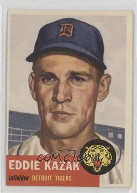 1953 Topps - [Base] #194 - Eddie Kazak