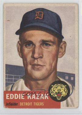 1953 Topps - [Base] #194 - Eddie Kazak [GoodtoVG‑EX]