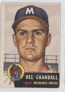 1953 Topps - [Base] #197 - Del Crandall