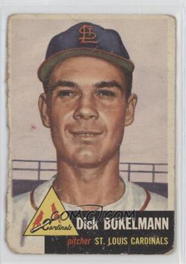 1953 Topps - [Base] #204 - Dick Bokelmann [Poor]