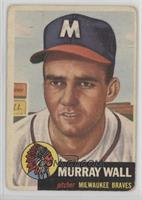 Murray Wall [Poor to Fair]