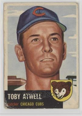 1953 Topps - [Base] #23 - Toby Atwell [Poor]