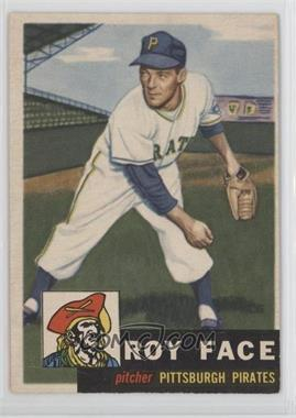 1953 Topps - [Base] #246 - Roy Face [GoodtoVG‑EX]
