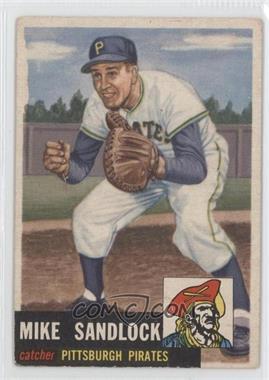 1953 Topps - [Base] #247 - Mike Sandlock