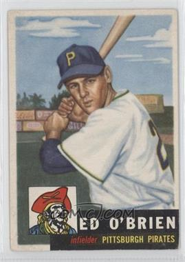 1953 Topps - [Base] #249 - Ed O'Brien