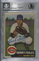 High # - Henry Foiles [BAS Certified BGS Encased]