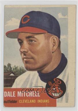 1953 Topps - [Base] #26 - Dale Mitchell [Poor to Fair]