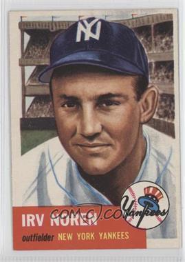 1953 Topps - [Base] #35 - Irv Noren