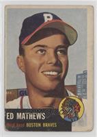 Ed Mathews [GoodtoVG‑EX]