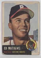 Ed Mathews [Poor]