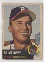 Ed Mathews [PoortoFair]