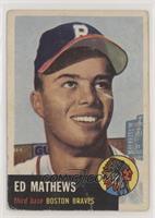 Ed Mathews [NoneGoodtoVG‑EX]