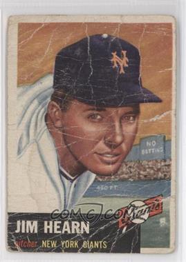 1953 Topps - [Base] #38 - Jim Hearn [NonePoortoFair]