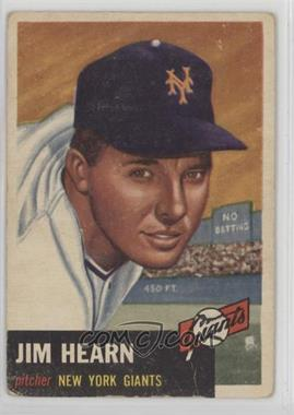 1953 Topps - [Base] #38 - Jim Hearn [Poor to Fair]