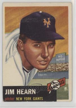 1953 Topps - [Base] #38 - Jim Hearn [PoortoFair]