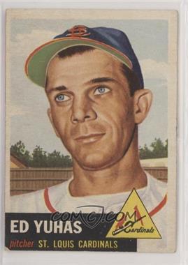 1953 Topps - [Base] #70 - Ed Yuhas
