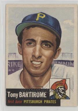 1953 Topps - [Base] #71 - Tony Bartirome