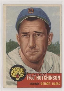1953 Topps - [Base] #72.1 - Short Print - Fred Hutchinson (Bio Information in Black)