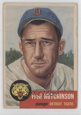 1953 Topps - [Base] #72.2 - Short Print - Fred Hutchinson (Bio Information in White) [NoneGoodtoVG‑EX]