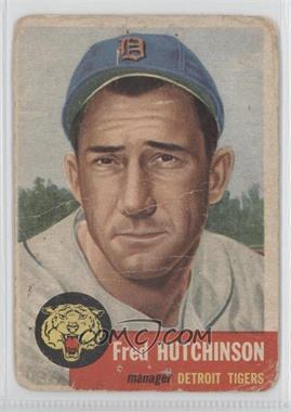 1953 Topps - [Base] #72.2 - Short Print - Fred Hutchinson (Bio Information in White) [Poor]